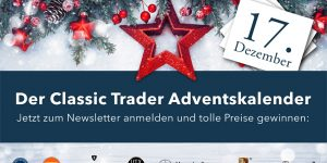 Der Classic Trader Adventskalender: Tag 17