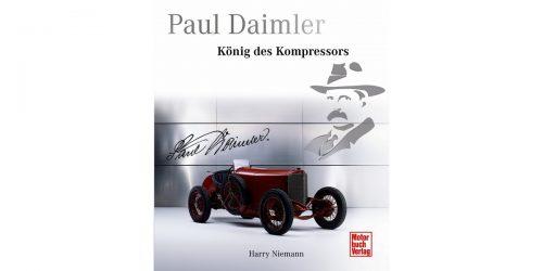 Buchtipp | Paul Daimler – König des Kompressors