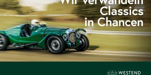 Westend Bank – Wenn aus Classic-Cars Chancen werden