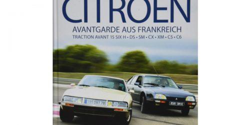 Buchtipp | Die großen Citroën – Avantgarde aus Frankreich