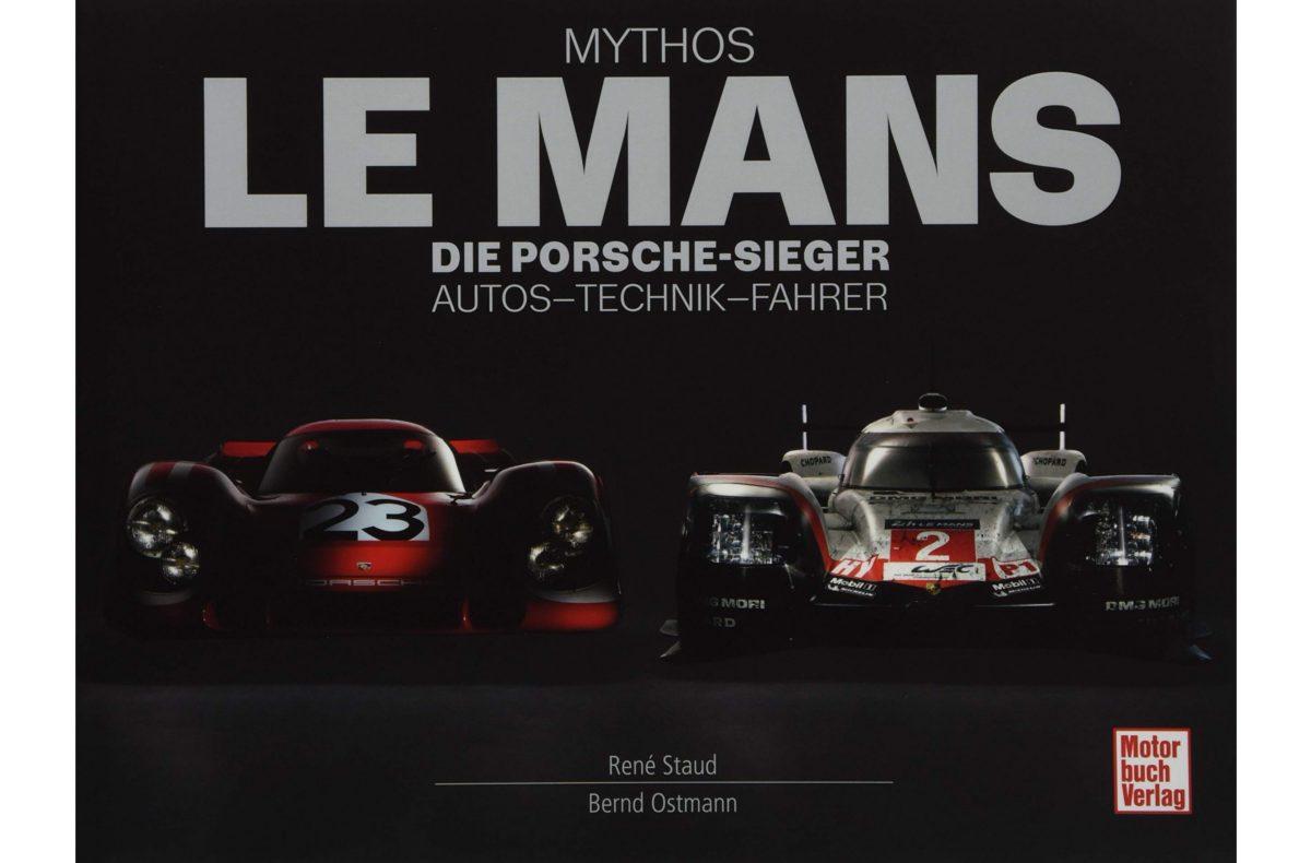 Mythos Le Mans Die Porsche Sieger Motorbuch Verlag Cover
