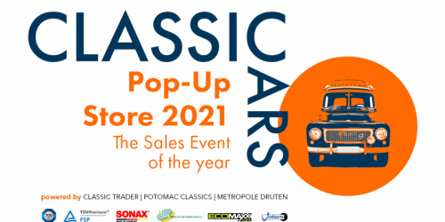 Classic Cars Pop-Up Store 2021 – The ultimate Classics Event of the Year